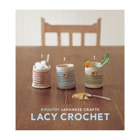 KYUUTO! Japanese crafts LACY CROCHET